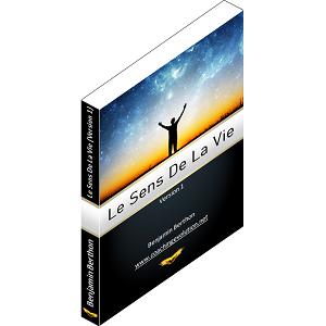 Découvrez mon livre sur le sens de la vie